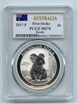 2017 P $1 Australian 1 oz Silver Koala PCGS MS70 First Strike