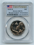 2018 D 50C Breast Cancer Awareness Commemorative PCGS MS70 First Strike