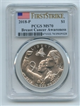 2018 P $1 Breast Cancer Awareness Silver Commemorative PCGS MS70 First Strike