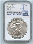2018 $1 American Silver Eagle NGC MS69 Early Releases